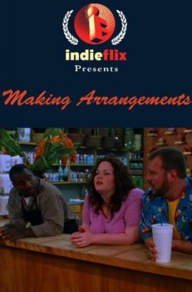 Making Arrangements Film