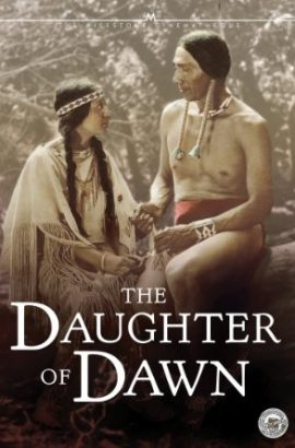 The Daughter of Dawn Film