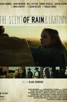 The Scent of Rain and Lightning Film