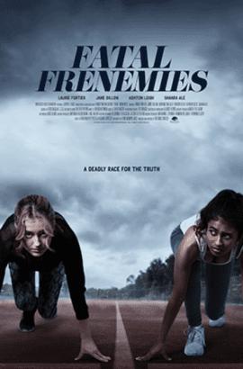 Fatal Fenemies Poster