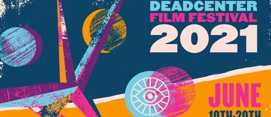 deadCenter Film Festival 2021